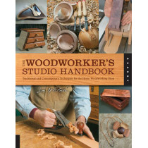 The Woodworker's Studio Handbook: Traditional and Contemporary Techniques for the Home Woodworking Shop by Jim Whitman, 9781592537587