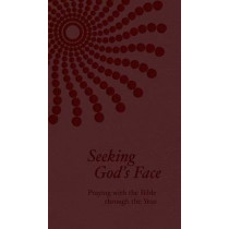 Seeking God's Face: Praying with the Bible Through the Year by Philip F Reinders, 9781592557684