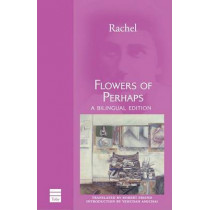 Flowers of Perhaps by Rachel, 9781592642151