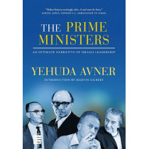 The Prime Ministers by Yehuda Avner, 9781592642786