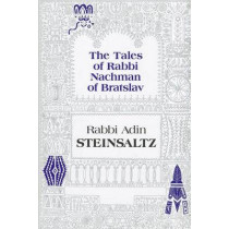 The Tales of Rabbi Nachman of Bratslav: Selections with Commentary by Adin Steinsaltz, 9781592643004