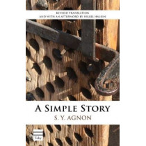A Simple Story by S. Y. Agnon, 9781592643585