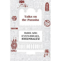 Talks on the Parsha by Rabbi Adin Steinsaltz, 9781592644186