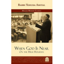 When God Is Near: On the High Holidays by Yehuda Amital, 9781592644377