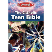 Prove It! the Catholic Teen Bible: NAB Version by Amy Welborn, 9781592761951