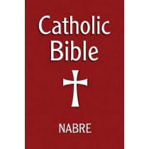 Catholic Bible: New American Bible by Our Sunday Visitor, 9781592765300