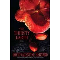 The Thirsty Earth by David Valentine Bernard, 9781593094614