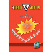 Shocking Velocity! by Srikanth Srinivas, 9781593113421