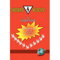 Shocking Velocity! by Srikanth Srinivas, 9781593113438