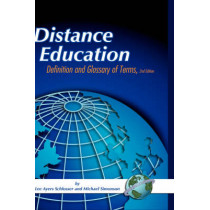 Distance Education: Definition and Glossary of Terms by Lee Ayers Schlosser, 9781593115166