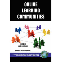 Learning Communities in Online Education by Rocci Luppicini, 9781593116781