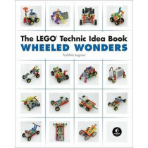 The Lego Technic Idea Book: Wheeled Wonders by Yoshihito Isogawa, 9781593272784