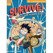 Survive! Inside the Human Body, Vol. 3: The Nervous System by Gomdori Co, 9781593274733