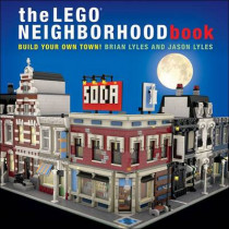 The Lego Neighborhood Book by Brian Lyles, 9781593275716