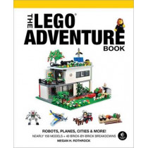 The Lego Adventure Book, Vol. 3 by Megan H. Rothrock, 9781593276102