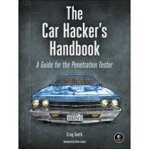 The Car Hacker's Handbook by Craig Smith, 9781593277031