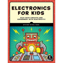 Electronics For Kids by Oyvind Nydal Dahl, 9781593277253