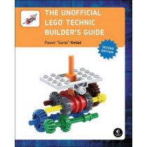The Unofficial Lego Technic Builder's Guide, 2e by Pawel 'sariel' Kmiec, 9781593277604