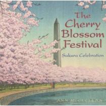 The Cherry Blossom Festival: Sakura Celebration by Ann McClellan, 9781593731441