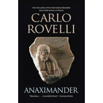 Anaximander by Carlo Rovelli, 9781594162626