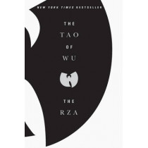 The Tao Of Wu by The RZA, 9781594484858