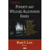 Trends in Poverty & Welfare Alleviation Issues by Marie V. Lane, 9781594548277