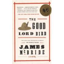 The Good Lord Bird: A Novel by James McBride, 9781594632785