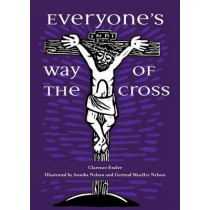 Everyone's Way of the Cross by Clarence Enzler, 9781594714306