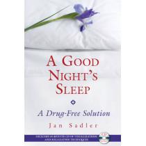 Good Nights Sleep: A Drug-Free Solution by Jan Sadler, 9781594772344