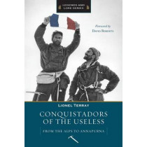 Conquistadors of the Useless by Lionel Terray, 9781594851117