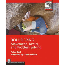 Bouldering: Movement, Tactics and Problem Solving by Peter Beal, 9781594855009