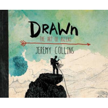 Drawn: The Art of Ascent by Jeremy Collins, 9781594859588