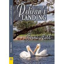 Pelican's Landing by Gerri Hill, 9781594934506