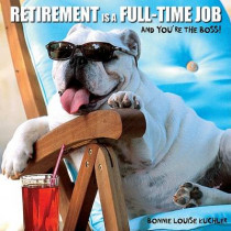 Retirement Is a Full Time Job by Bonnie Louise Kuchler, 9781595438430