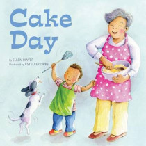 Cake Day by Ellen Mayer, 9781595727473