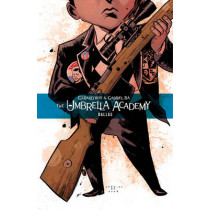 The Umbrella Academy Volume 2: Dallas by Gerard Way, 9781595823458