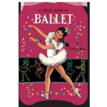 A Child's Book of Ballet: A Shape Book by Violet La Mont, 9781595838353