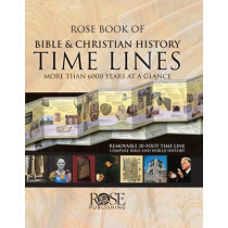 Rose Book of Bible and Christian History Time Lines by Rose Publishing, 9781596360846