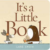 It's a Little Book by Lane Smith, 9781596437586