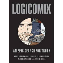 Logicomix: An Epic Search for Truth by Apostolos Doxiadis, 9781596914520
