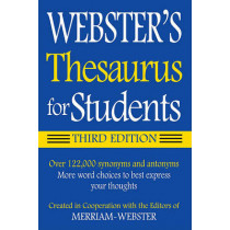 Webster's Thesaurus for Students by Merriam-Webster, 9781596950948
