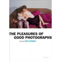The Pleasures of Good Photographs, 9781597111393
