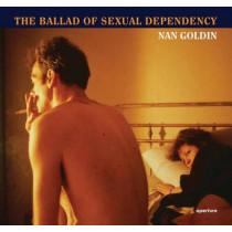 Nan Goldin: The Ballad of Sexual Dependency by Nan Goldin, 9781597112086