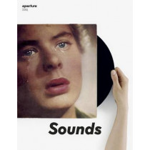 Sounds: Aperture 224: Sounds by Michael Famighetti, 9781597113663