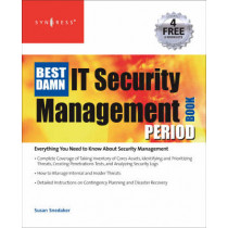The Best Damn IT Security Management Book Period by Susan Snedaker, 9781597492270
