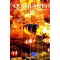 Aquarium Fish: A Portrait of the Animal World by Andrew Cleave, 9781597640749