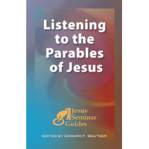 Listening to the Parables of Jesus by Robert W. Funk, 9781598150032