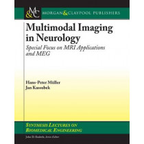 Multimodal Imaging in Neurology: Special Focus on MRI Applications and MEG by Hans-Peter Muller, 9781598295504