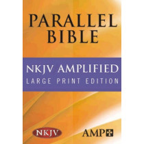 NKJV Amplified Parallel Bible by Hendrickson Bibles, 9781598562958