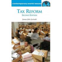 Tax Reform: A Reference Handbook, 2nd Edition by James John Jurinski, 9781598843224